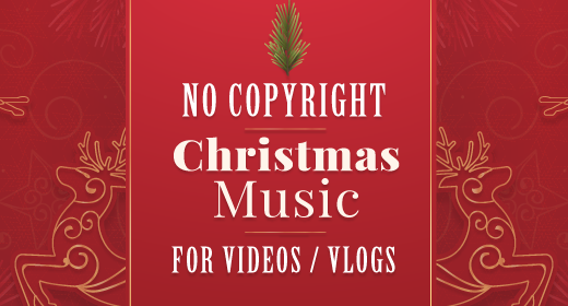 Christmas Music without Copyright for Videos and Vlogs
