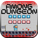 Among Dungeon