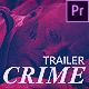 Crime Trailer Opener - VideoHive Item for Sale