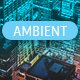 Ambient Bright New World