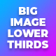 Big Image Lower Thirds V1 - VideoHive Item for Sale