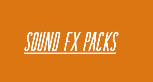 SOUND FX PACKS
