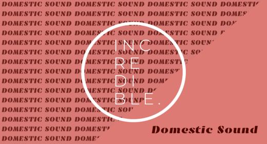 Domestic Sound
