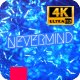 Nevermind - VideoHive Item for Sale