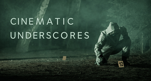 Cinematic Dark Underscores