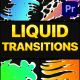Gradient Liquid Transitions | Premiere Pro MOGRT - VideoHive Item for Sale