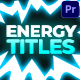 Energy Titles Pack | Premiere Pro MOGRT - VideoHive Item for Sale