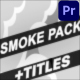 Smoke Elements And Titles | Premiere Pro MOGRT - VideoHive Item for Sale