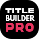 Title Builder Pro - Bonus 10 social media templates - InteractiveBro