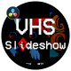 VHS Slideshow - VideoHive Item for Sale