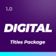Digital Titles Pack - VideoHive Item for Sale