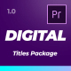 Digital Titles Pack For Premiere Pro - VideoHive Item for Sale