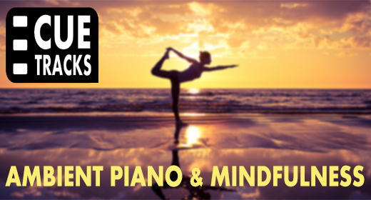 Ambient Piano & Mindfulness