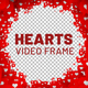 Hearts Frame - VideoHive Item for Sale