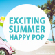 Exciting Summer Happy Pop