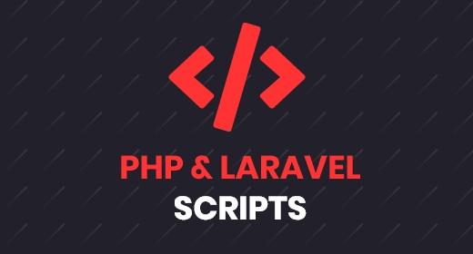 Php & Laravel Scripts