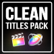 Clean Titles Pack for FCPX - VideoHive Item for Sale