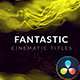 Fantastic Cinematic Titles - VideoHive Item for Sale