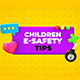 Children E-Safety Tips - Kids Education - VideoHive Item for Sale