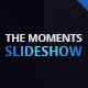 The Moments Slideshow - VideoHive Item for Sale
