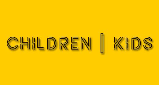 CHILDREN KIDS