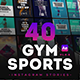 40 GYM & Sports Instagram Story - VideoHive Item for Sale