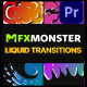Liquid Transitions | Premiere Pro MOGRT - VideoHive Item for Sale