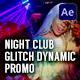 Night Club - Glitch Dynamic Promo - VideoHive Item for Sale