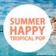 Summer Happy Tropical Pop