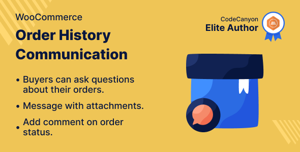 WooCommerce Order History Communication