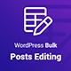 Wordpress Bulk Posts & Custom Posts Editing