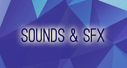 Sounds & SFX