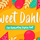 Sweet Dahlia - Cute Brush Font