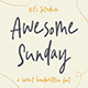Awesome Sunday - Sweet Handwritten Font