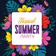 Spring Break / Summer Party