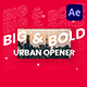 Big & Bold Urban Opener - VideoHive Item for Sale