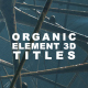 Organic Cinematic Titles - VideoHive Item for Sale