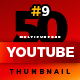 50 Youtube Thumbnail-V9