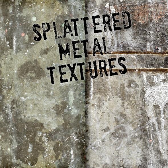 Splattered Grungy Metal - Industrial / Grunge Textures