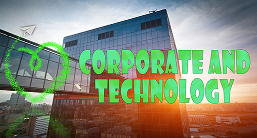 Corporate and Technology