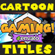 Cartoon Game Titles - VideoHive Item for Sale