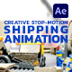 Creative Stop-Motion Shipping Animation - VideoHive Item for Sale