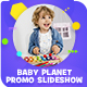 Baby Planet Promo Slideshow - VideoHive Item for Sale
