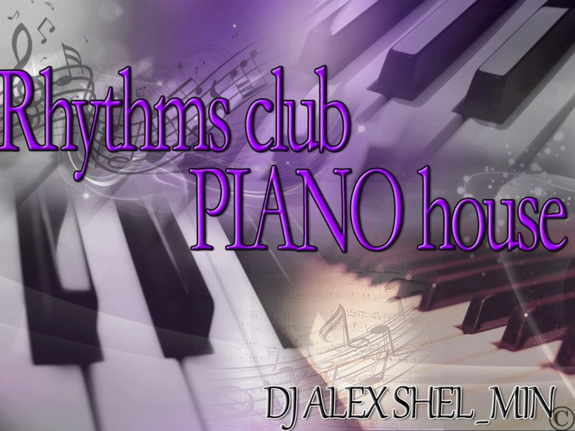 Rhythms club PIANO house