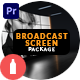 Broadcast Screen Package for Premiere Pro - VideoHive Item for Sale