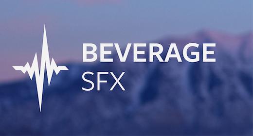 Beverage SFX