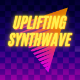 Life Is Good Uplifting Synthwave