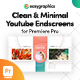 Clean & Minimal Youtube End Screens Template for Premiere Pro - VideoHive Item for Sale