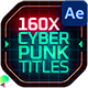 Cyberpunk Titles Lowerthirds and Backgrounds - VideoHive Item for Sale
