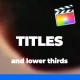 Simple And Minimal Titles Pack For FCPX - VideoHive Item for Sale